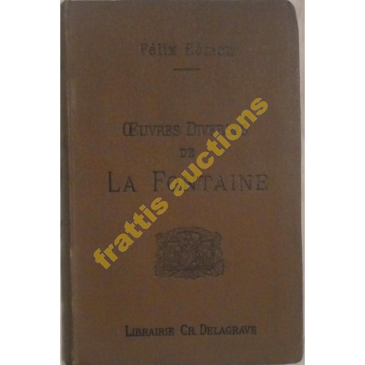 F. HEMON, OEUVRES DIVERSES DE LA FONTAINE. Paris1894