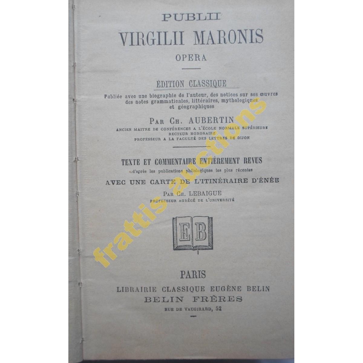 PUBLII VIRGILII MARONIS, OPERA VIRGILE par Ch. AUBERTIN 18os