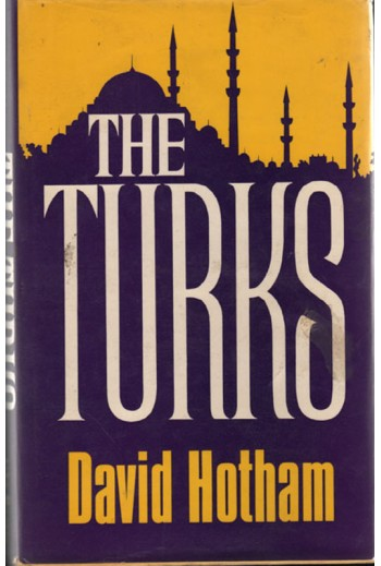 David Hotham, THE TURKS....