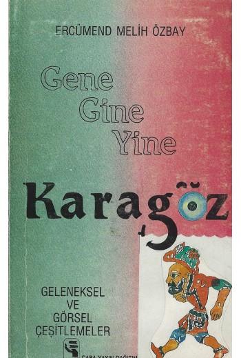 Karagoz, Gene Gine Yine,...