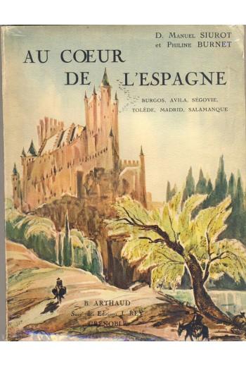 Au coeur de l' Espagne. 1932.