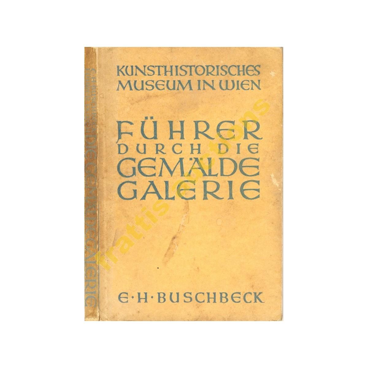 Fuhrer durch die gemalde galerie,Kunsthistorisches museum in wien,1931.