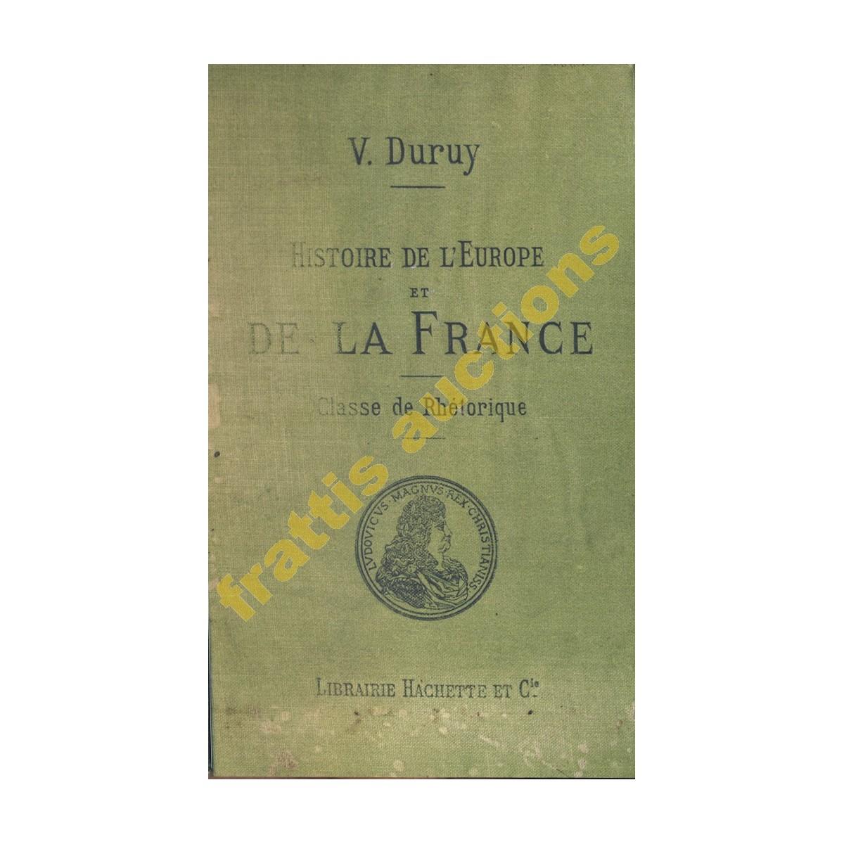 Histoire de L'Europe et de la France, V.Duruy,1980.