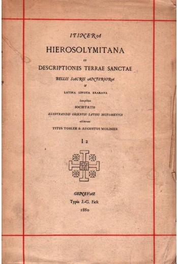 Hierosolymitana, Anteriora,...