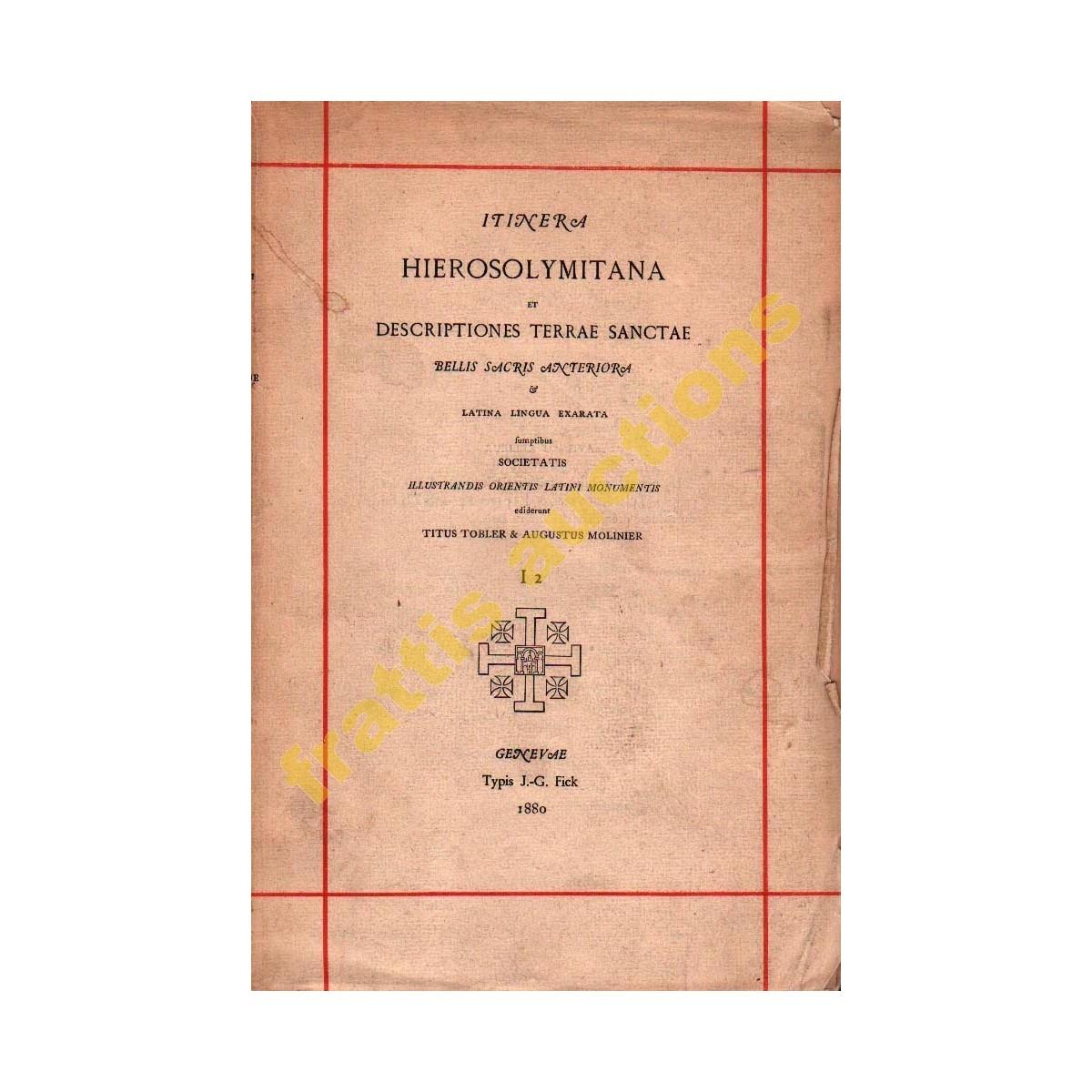 Hierosolymitana, Anteriora, 1880.