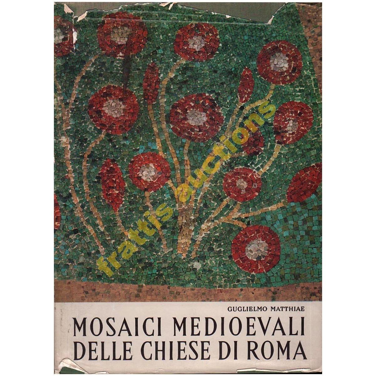 Mosaici medioevali delle chiese di Roma, Guglielmo Matthiae,1967.