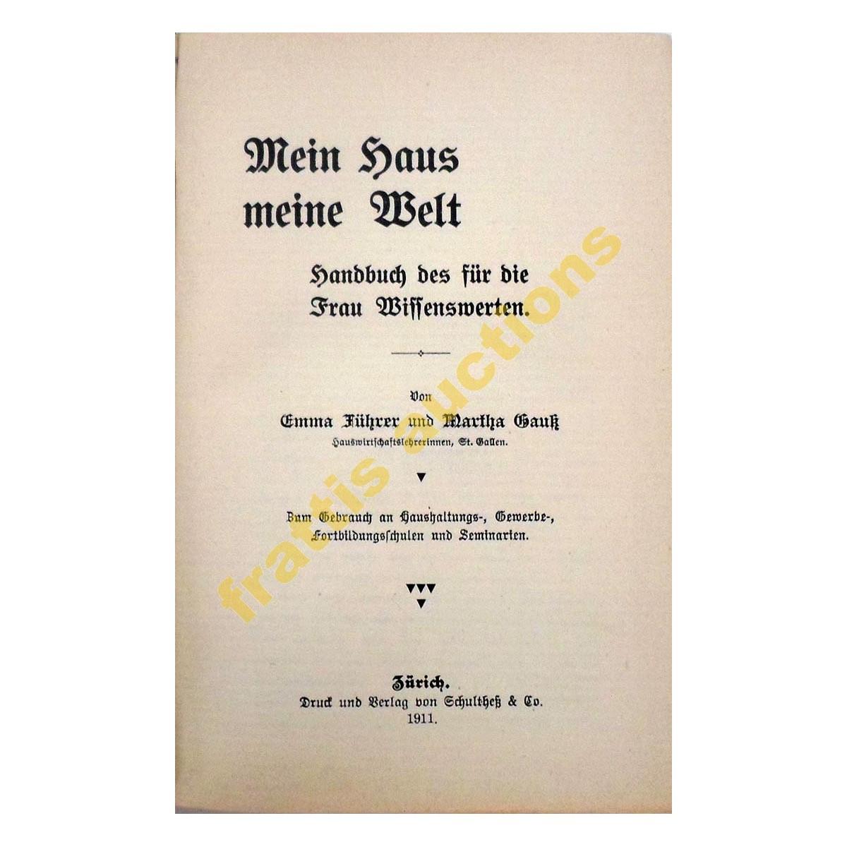 Meine haus meine welt, Fuhrer und Gauss,1911.